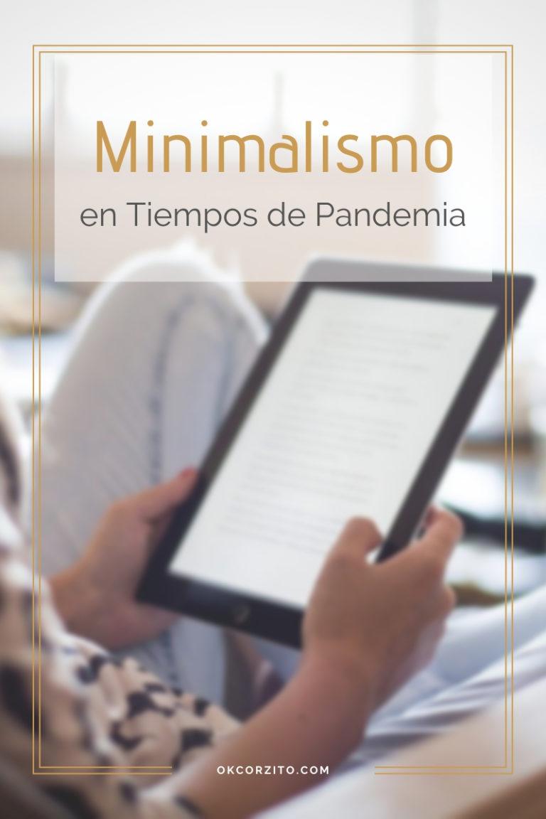 Minimalismo en Tiempos de Pandemia